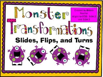 Monster Transformations  Slides Flips and Turns  Maths