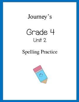4th Grade Journeys Spelling Homework Unit 2 | Spelling ...