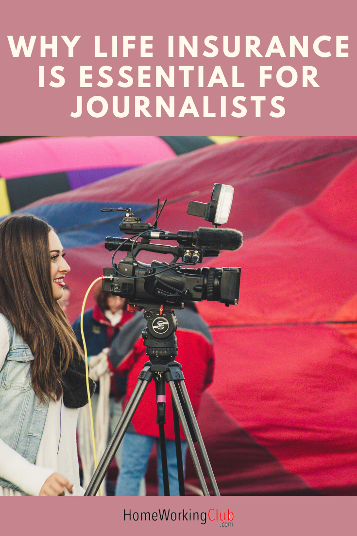 Why Life Insurance is Essential for Journalists | Life ...
