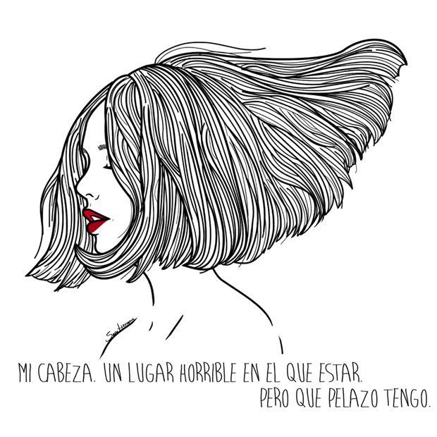 """Mi cabeza, un lugar horrible en el que estar. Pero que pelazo tengo"". Il·lustració minimalista de la artista Sara Herranz, creada amb un suport digital, al 2014."