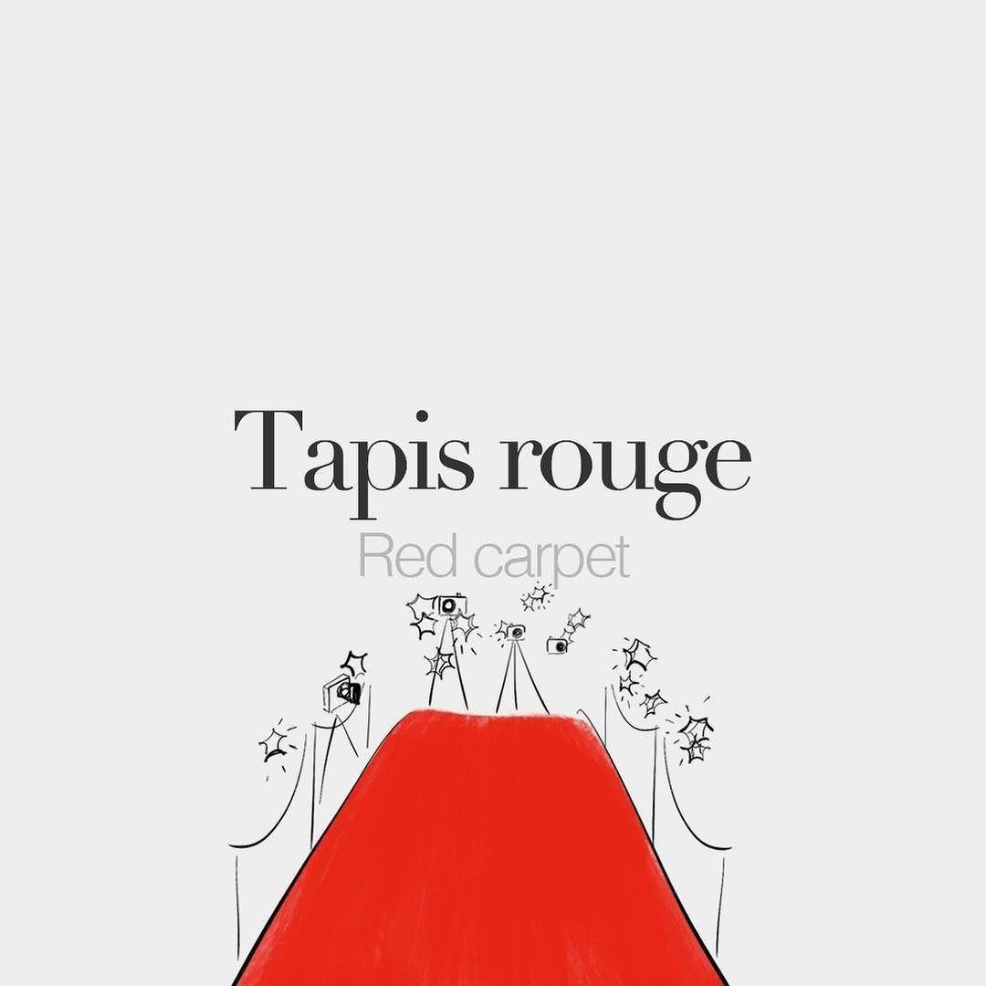 Tapis rouge | Red carpet | /ta.pi ʀuʒ/