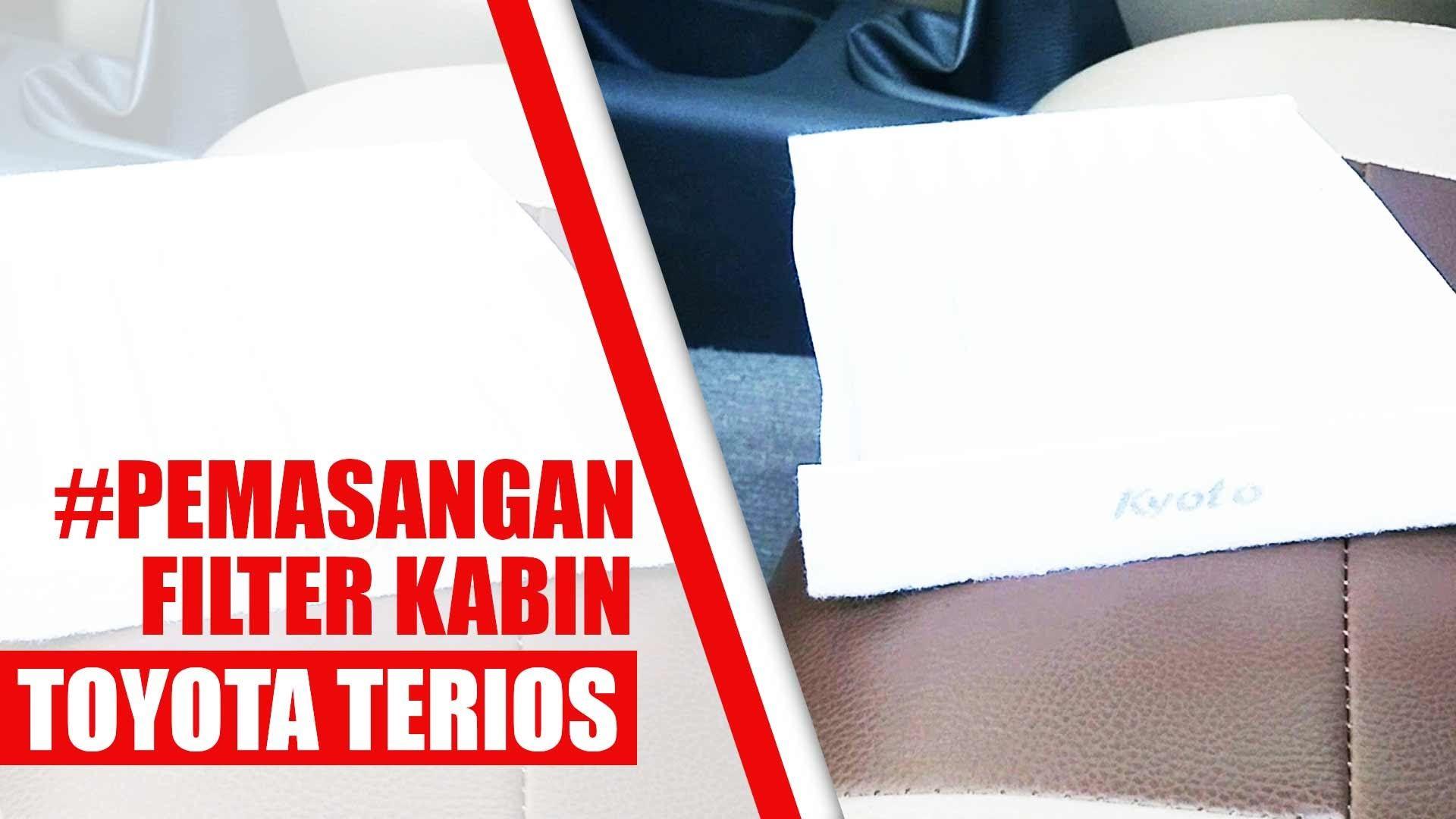 Tutorial Pemasangan Filter Kabin Daihatsu Terios Toyota Rush Tutup Cover Brio Mobilio