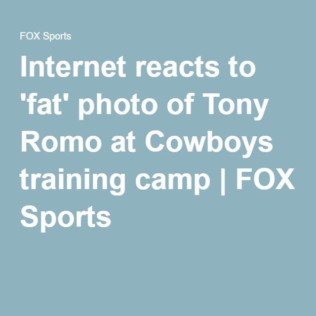 Internet reacts to fat photo of tony romo at cowboys training camp internet reacts to fat photo of tony romo at cowboys training camp fox sports publicscrutiny Images