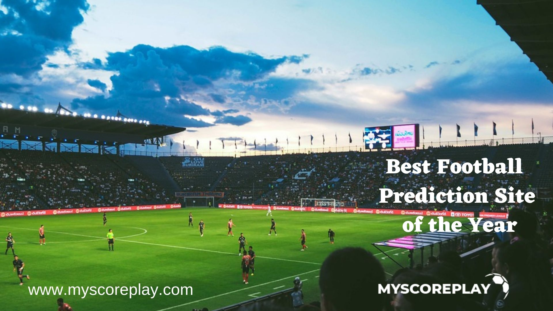 Myscoreplay is the best football Prediction Site of the Year in
