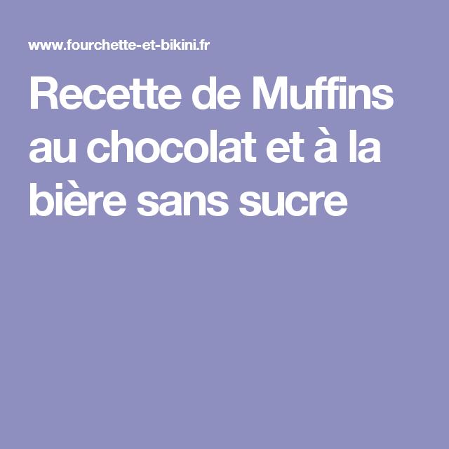 Recette de Muffins au chocolat et à la bière sans sucre