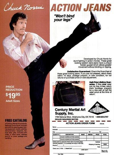 """1980. Chuck Norris sponsors a pair of jeans ideal for those who want to try his """"flying kicks"""""""