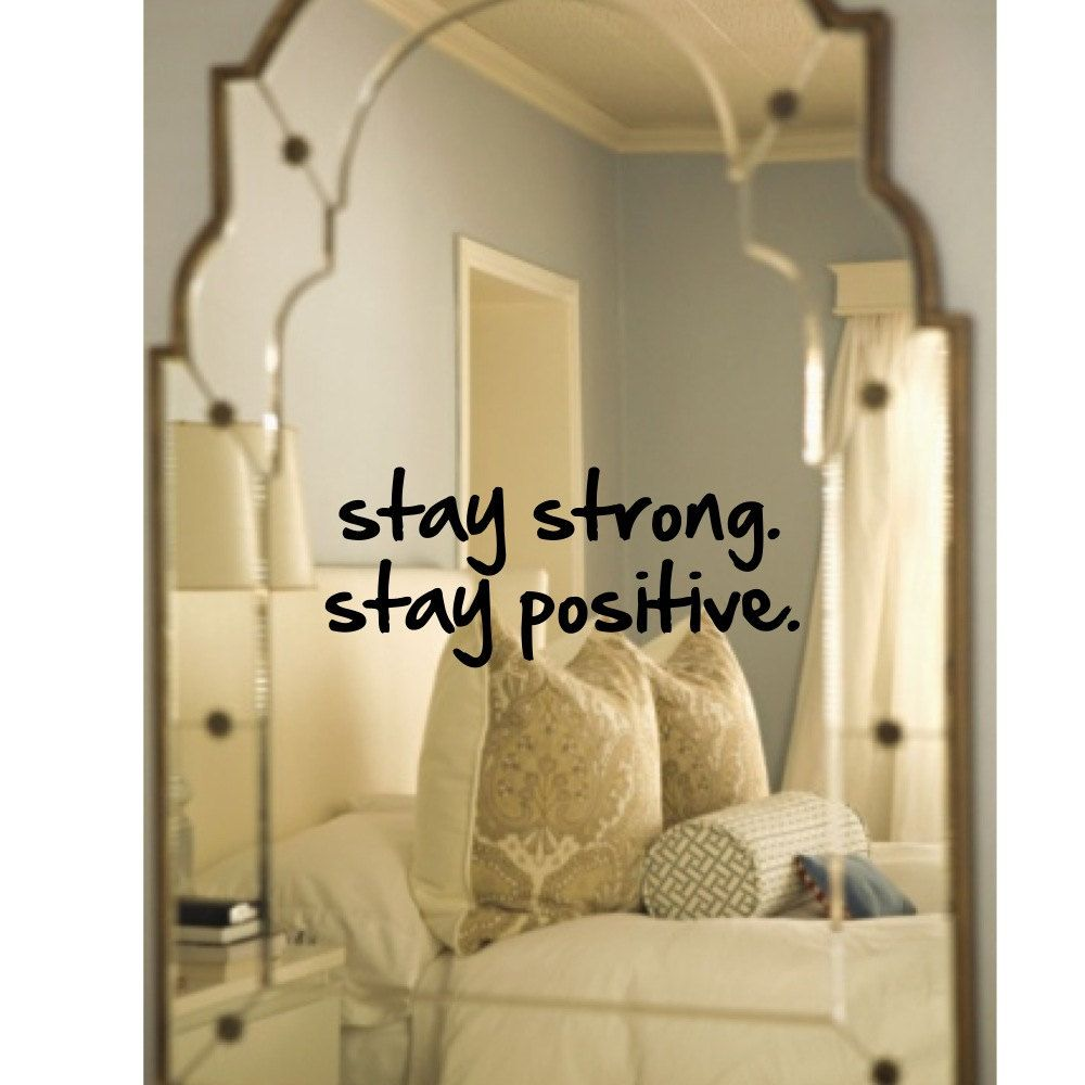Wall decal, mirror decal, Stay Strong. Stay Positive ...