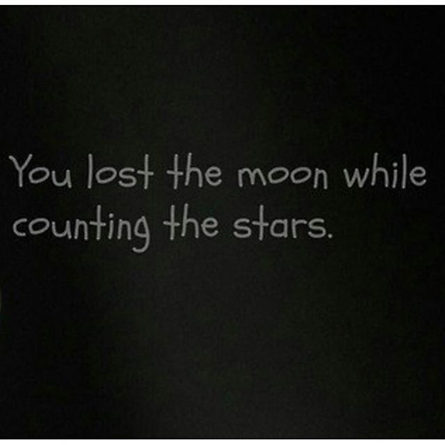 Exceptional You Lost The Moon While Counting The Stars. Pictures Gallery