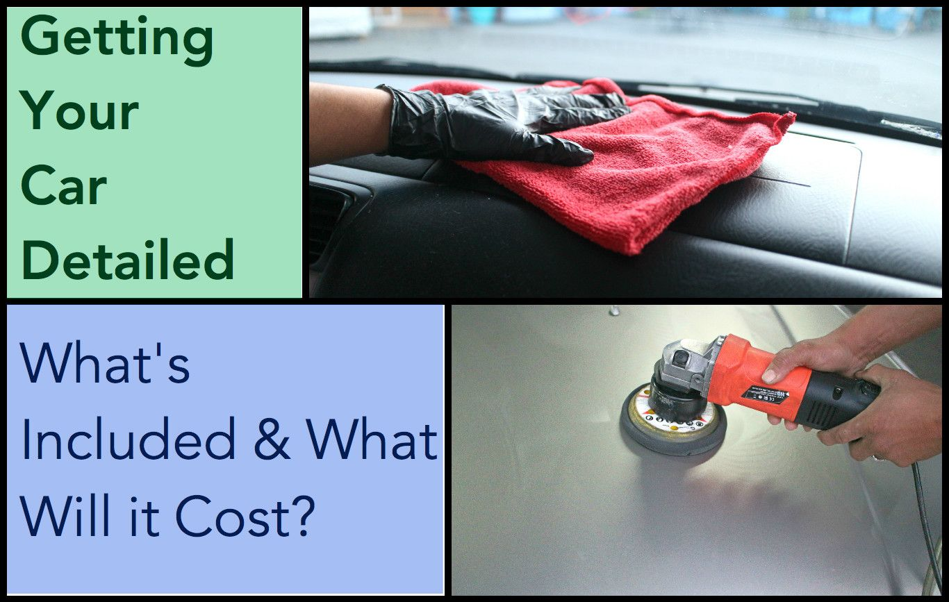 How Much Does it Cost to Get a Car Detailed? Car