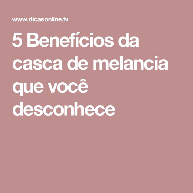 5 Benefícios da casca de melancia que você desconhece