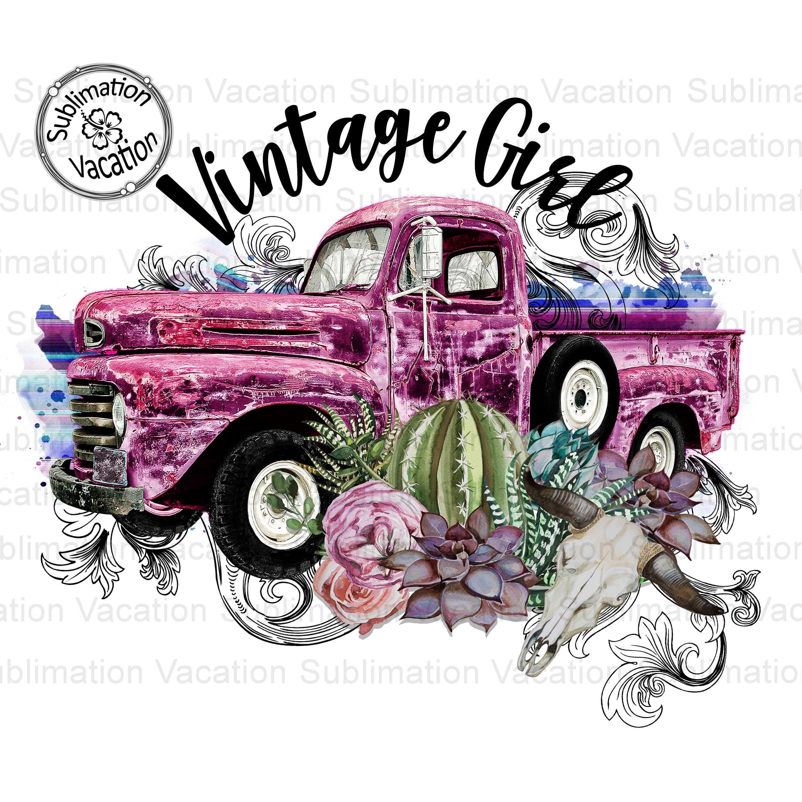Vintage Girl Truck Vintage Truck Tshirt Design Sublimation Download Sublimation Design Trucks And Girls Vintage Truck Vintage Girls