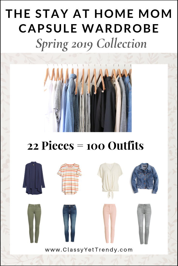 The Stay At Home Mom Spring 2019 Capsule Wardrobe Preview + 10 Outfits - Classy Yet