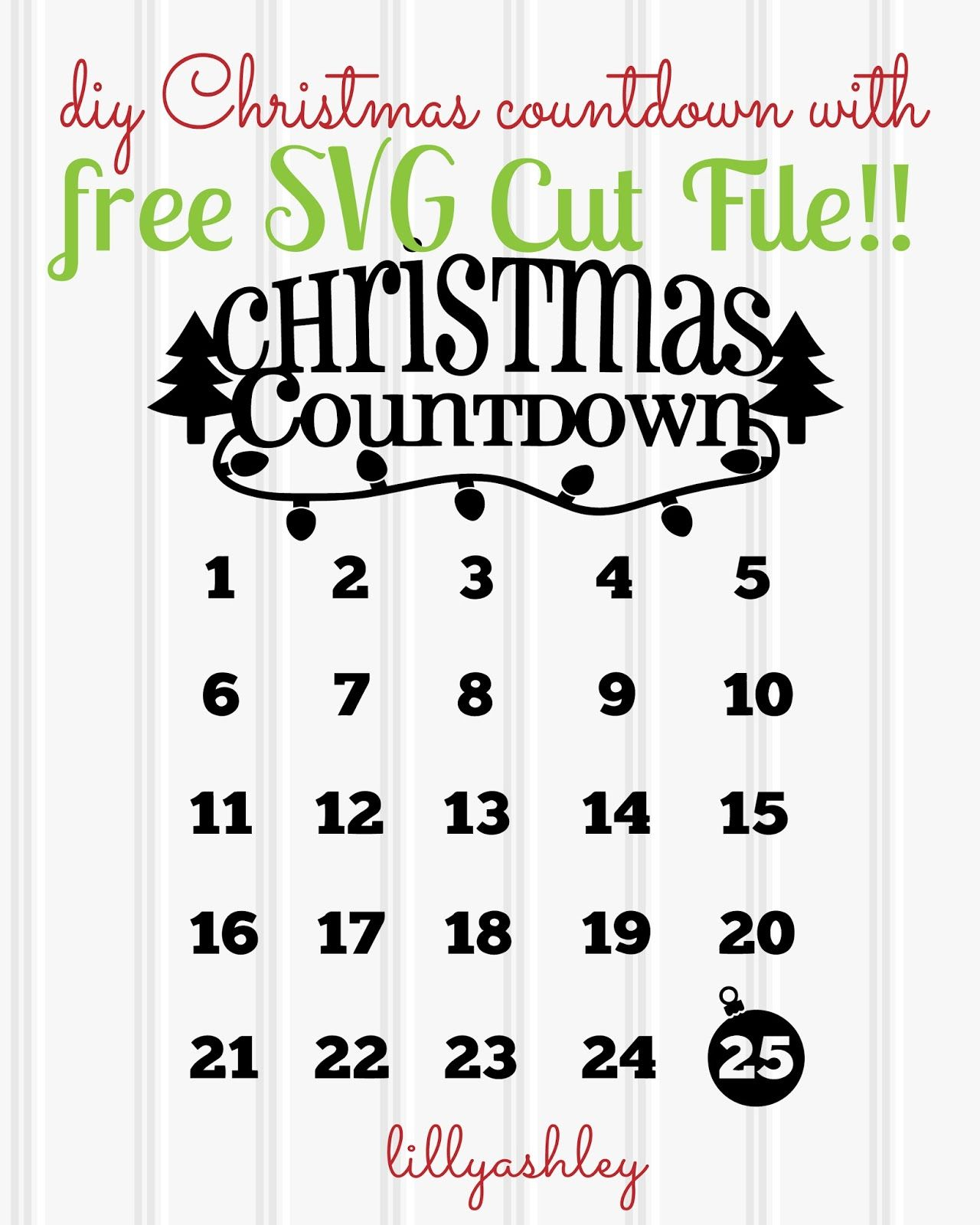 Christmas Countdown Free Printable and Free SVG