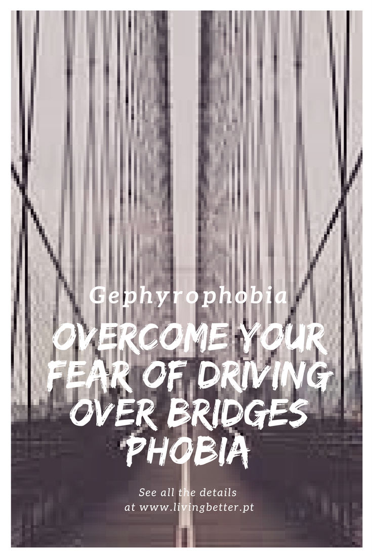 Fear of Driving Over Bridges Phobia | Phobias and Anxiety attack