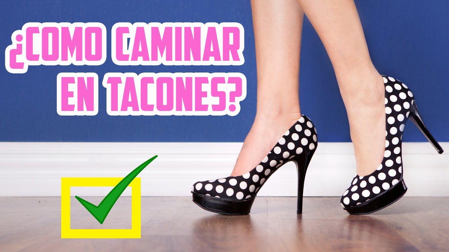 48fb695e 10 TIPS PARA CAMINAR CON TACONES ♥ | Yarissa | TIPS DE LOS CALZADOS ...