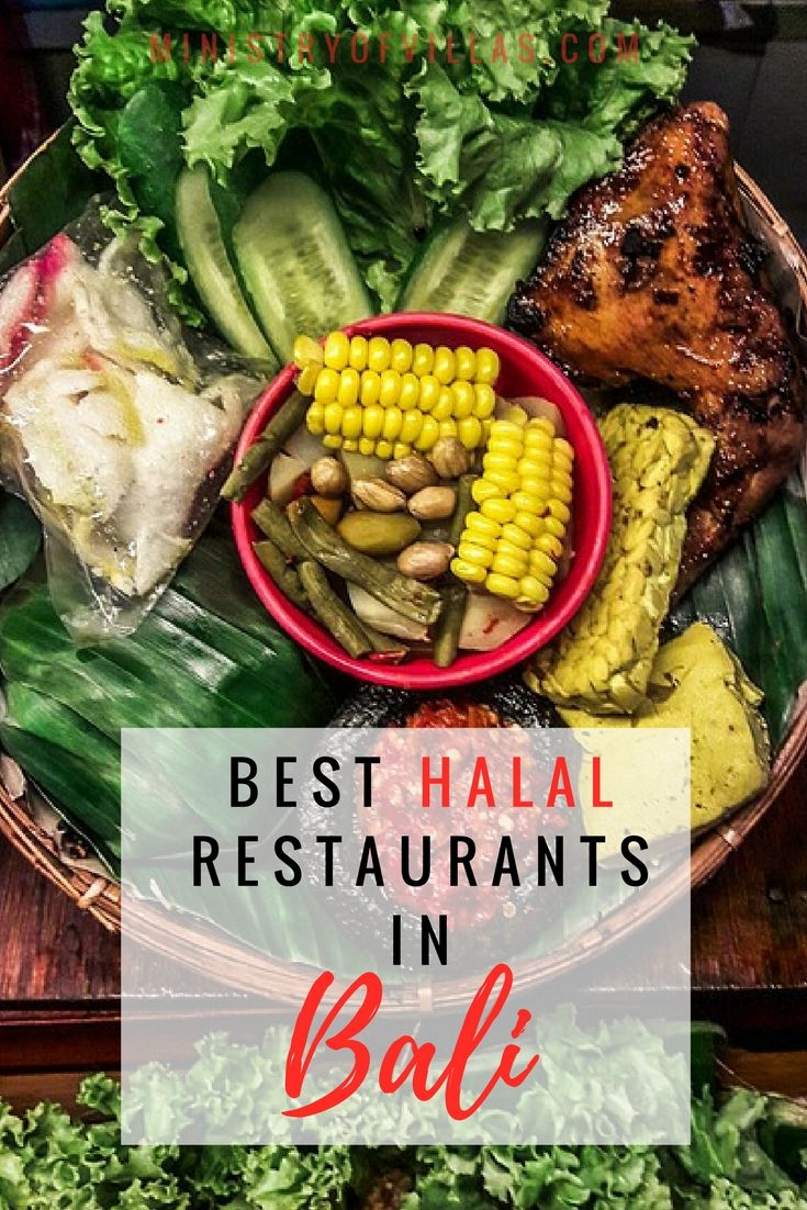 Looking For Halal Food In Bali Check Out This Guide To The Best Halal Restaurants In Bali From Local To International Food And Halal Recipes Bali Food Halal