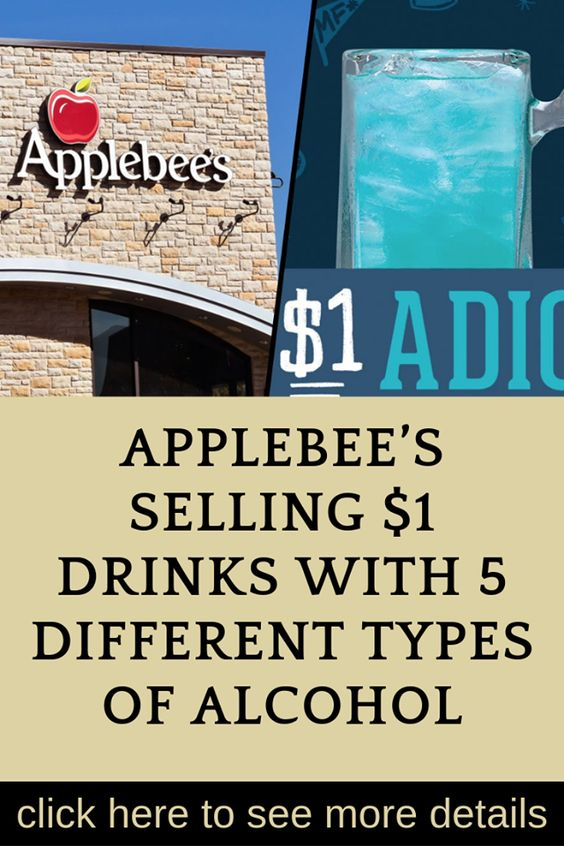 Applebee S Selling 1 Drinks With 5 Different Types Of Alcohol Alcohol Applebee S Fun Cocktails