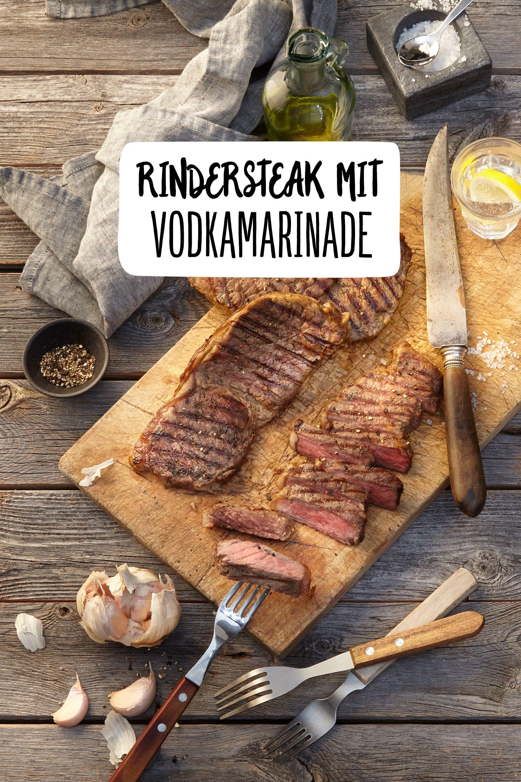 Rindersteak In Wodkamarinade Rezept Rinder Steak Steaks