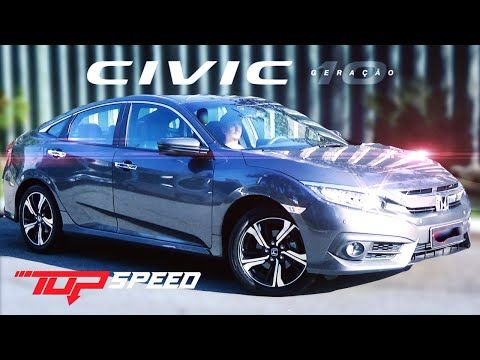 Avaliação Honda Civic Touring 1.5 Turbo 2017 | Canal Top Speed   YouTube