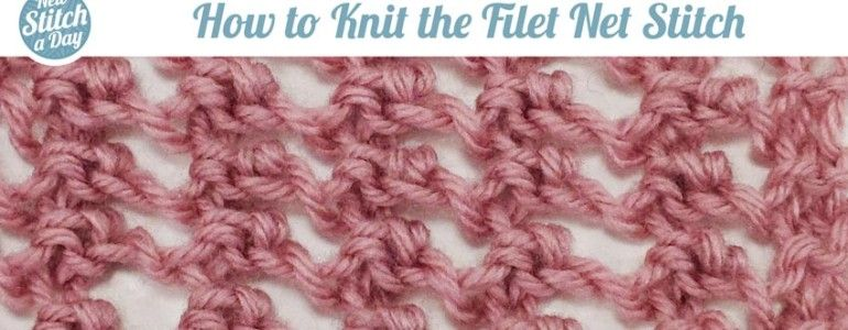How to Knit the Filet Net Stitch