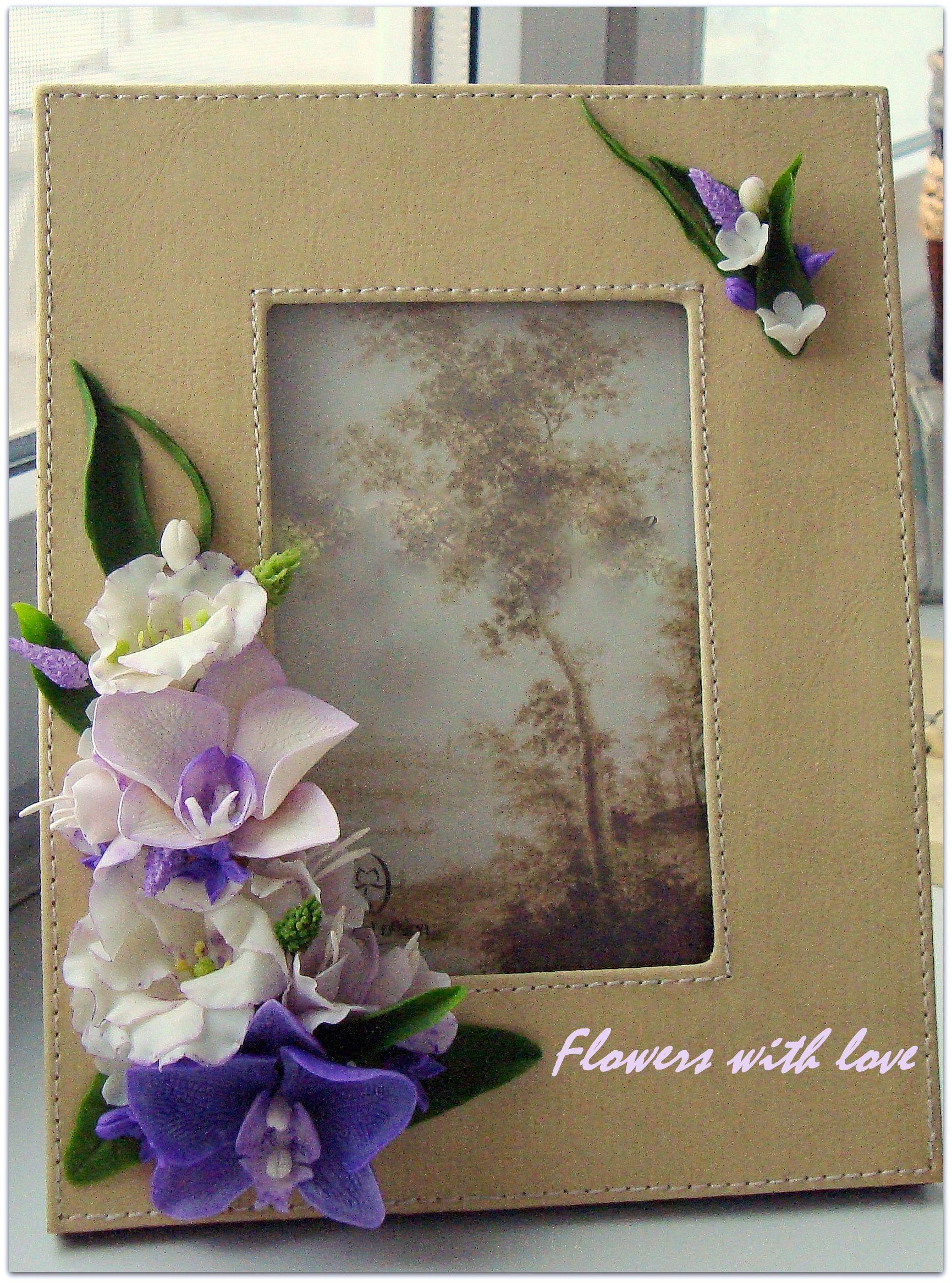 Сиреневая нежность.Рамка с цветами ручной работы. Цветы ...