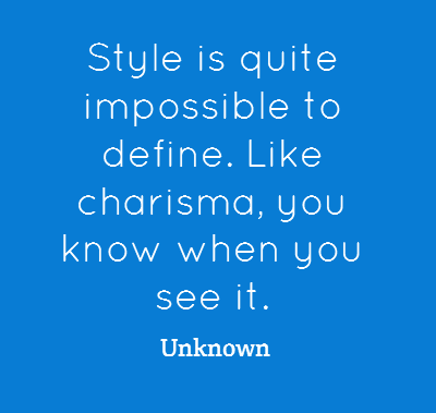 Style is quite impossible to define.