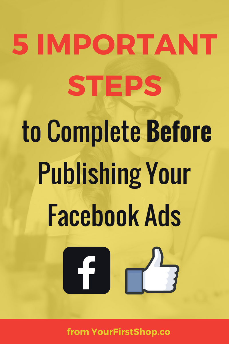 How to get started using facebook ads to market your business or blog 5 steps to complete before hitting publish on facebook ads campaigns for facebook ads beginners tags marketing ad campaigns design examples malvernweather Choice Image