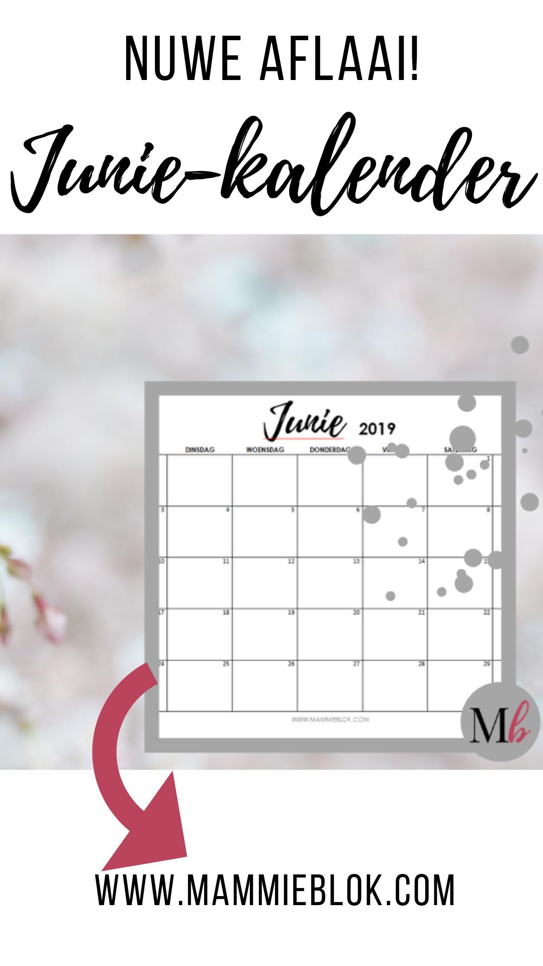 Junie 2019 Gratis Aflaai Calendar Gratis Free Printables