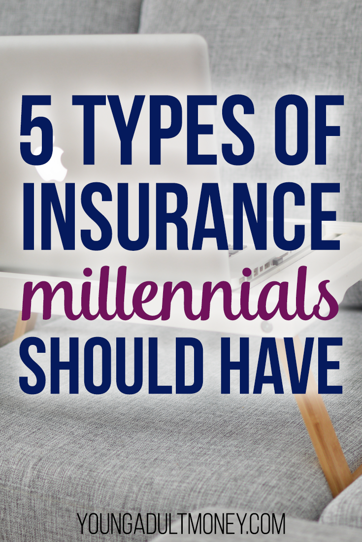 5 Types Of Insurance That Millennials Should Have Business