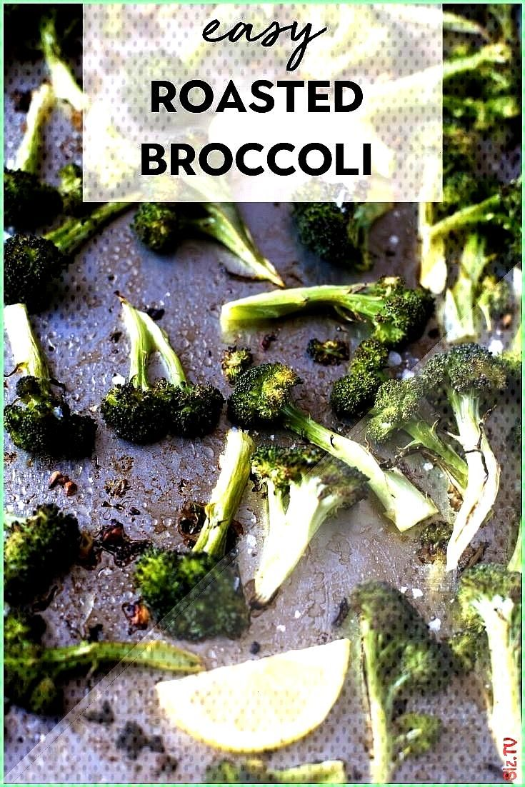 roasted broccoli with only 3 ingredients This healthy oven roasted broccoli with lemon and garlic w