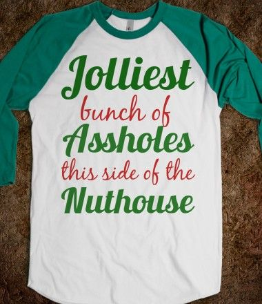jolliest bunch of assholes this side of the nuthouse christmas vacation shirt | Fashion ...