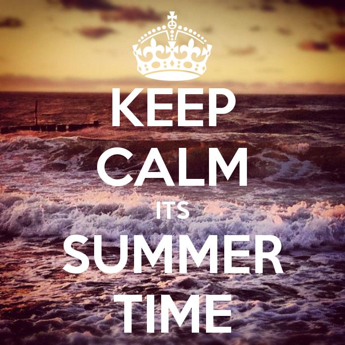 Keep Calm Itu0027s Summer Time .