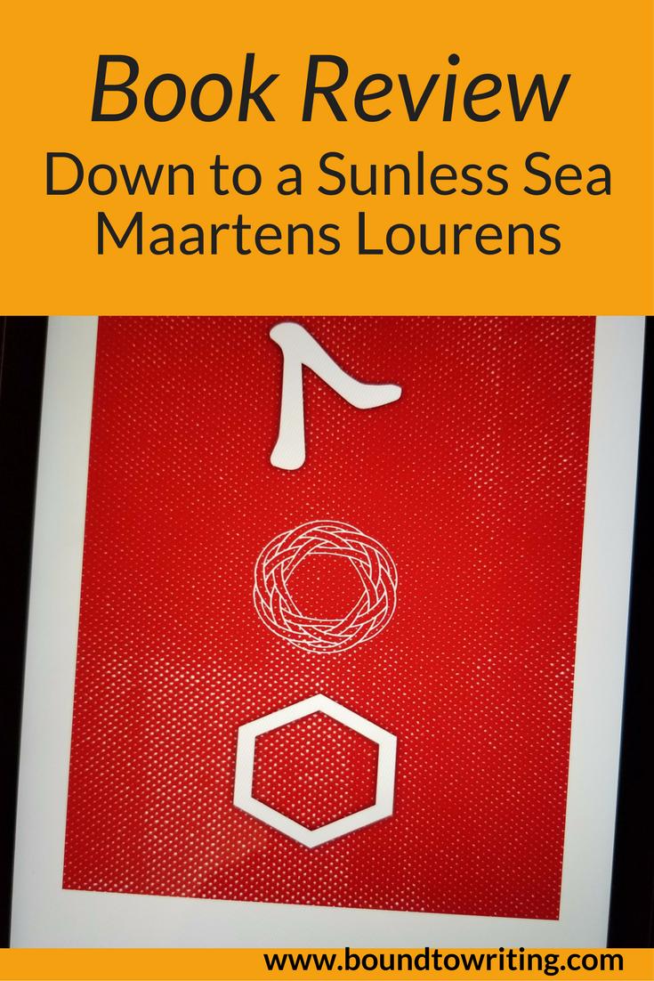 Novella Review Down To A Sunless Sea Maartens Lourens Sunless