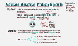 Actividade laboratorial - Produção de iogurte. Inês Gonçalves (Junho 2014)
