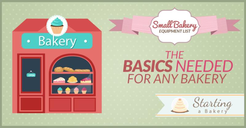small bakery equipment list the basics needed for any bakery