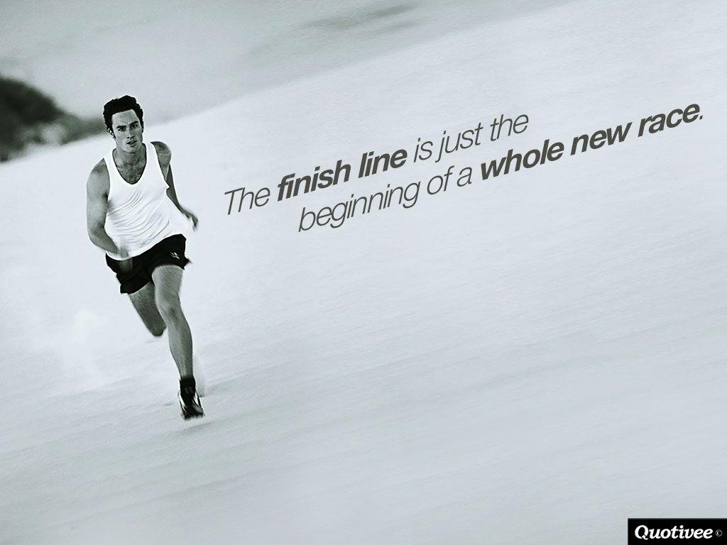 Beginning Motivational Wallpaper Finish Line Is Just A New Beginning