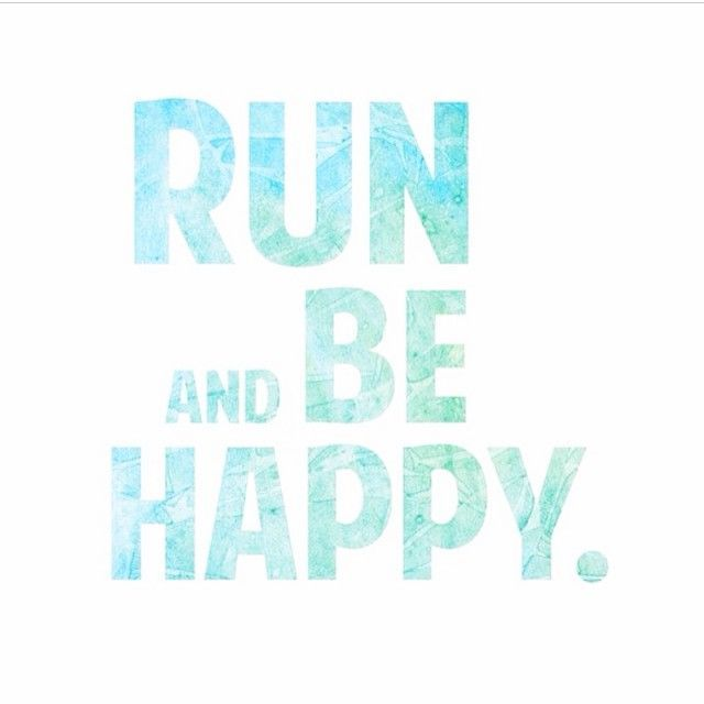 Run and be happy motivations pinterest motivation run and be happy publicscrutiny Choice Image