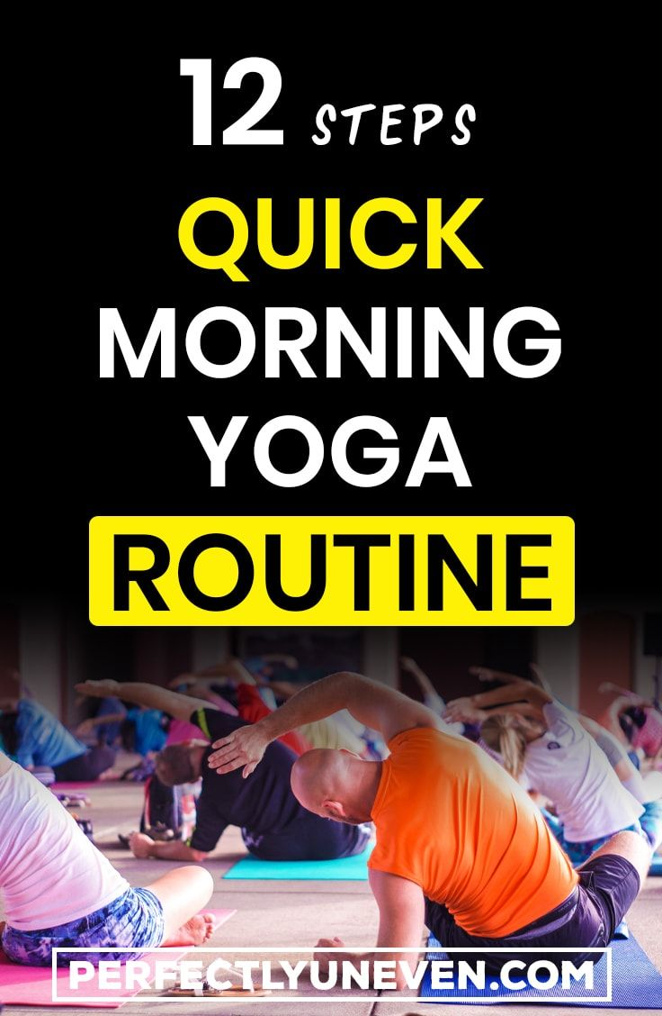12 Steps Quick Morning Yoga Routine: Yoga Poses For Morning - Perfectly Uneven