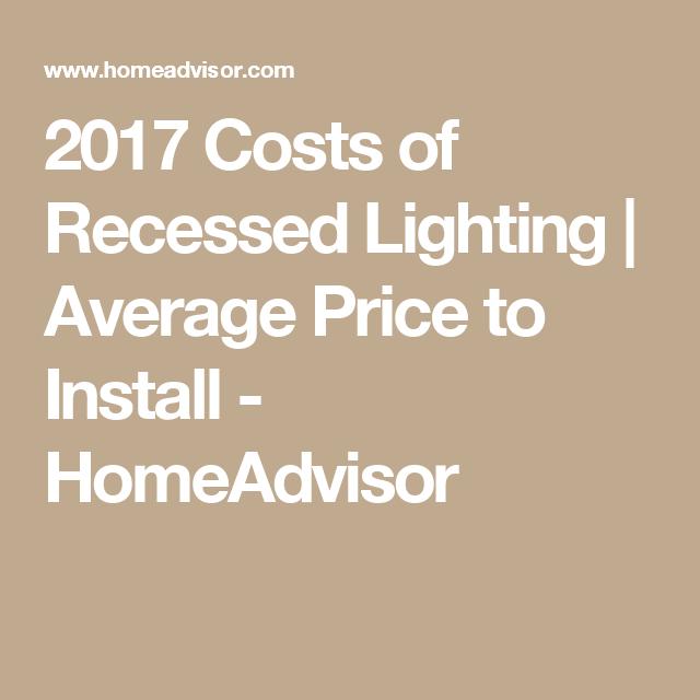 2017 Costs Of Recessed Lighting