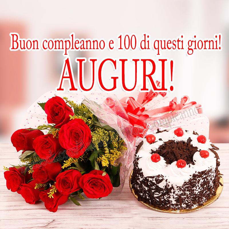 Auguri Di Buon Compleano Buon Compleanno E 100 Di Questi Giorni Auguri Immagini Di Buon Compleanno Buon Compleanno Auguri Di Compleanno Divertenti