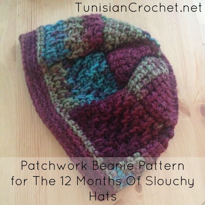 Patchwork Beanie Pattern ~ Tunisian Crochet Chick ~ The 12 Months of ...