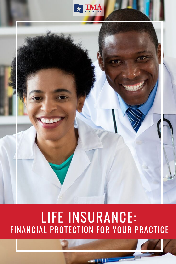 Life Insurance Financial Protection For Your Practice