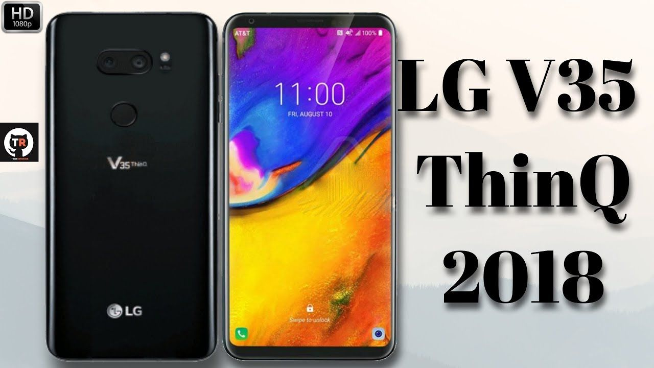 LG V35 ThinQ (2018) Price  First Look, Specifications