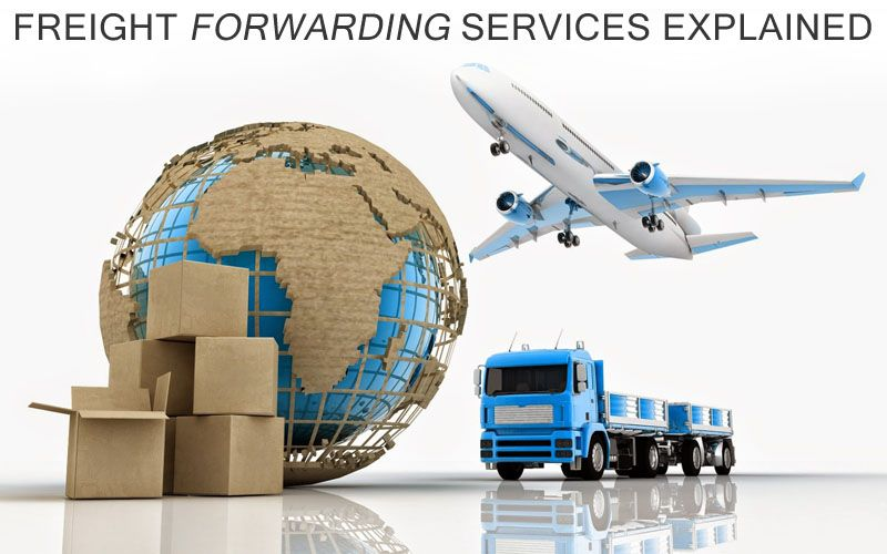 Freight Broker Freight Forwarding Services Explained Packers And Movers Logistics International Courier Services