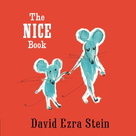 THE NICE BOOK by David Ezra Stein -- A perfect introduction to manners and playing nice.