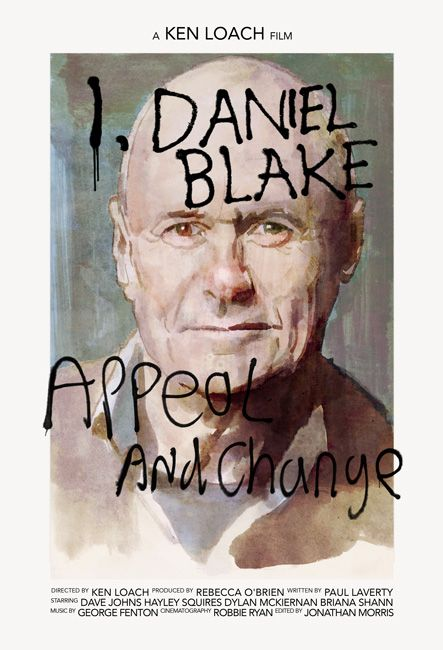 Posters For I Daniel Blake 2016 By Ken Loach Poster Artwork Poster Alternative Movie Posters