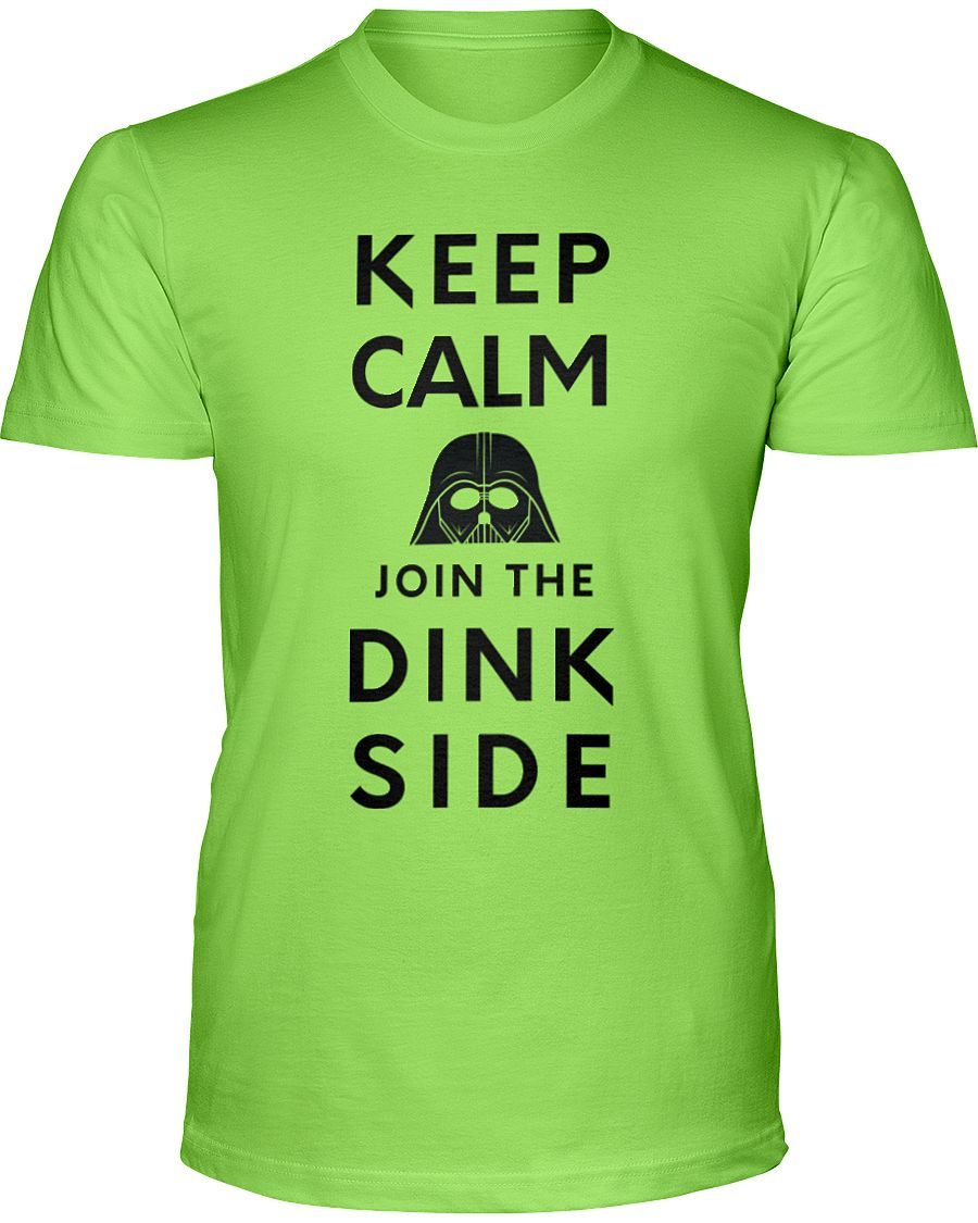 Keep Calm Join the Dink Side - Unisex 50/50 Tshirt
