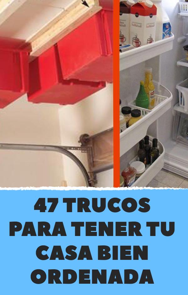 47 trucos para tener tu casa bien ordenada organizaci n - Trucos para tener la casa ordenada ...
