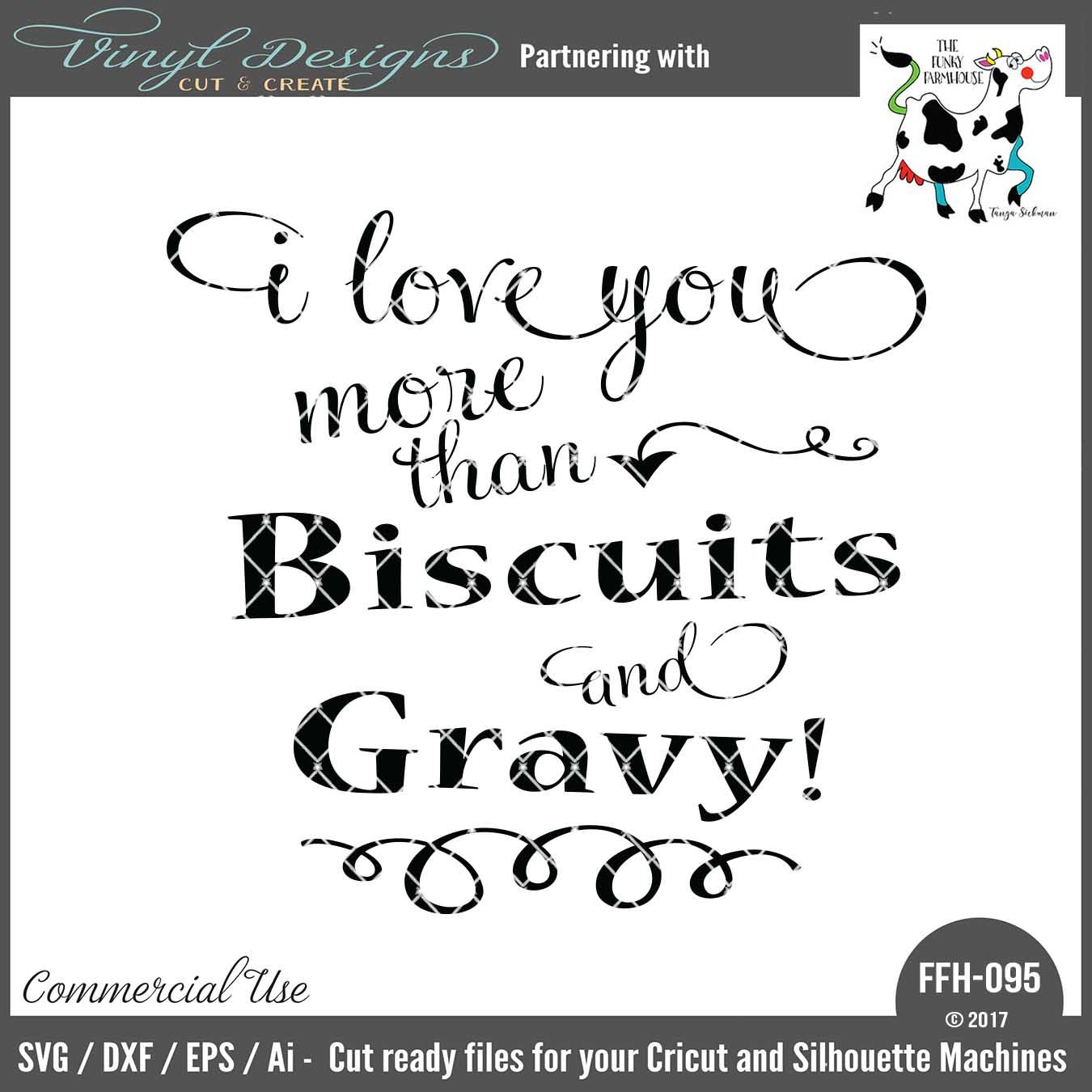 Download FFH095 I Love You More than Biscuits and Gravy. Sold By ...