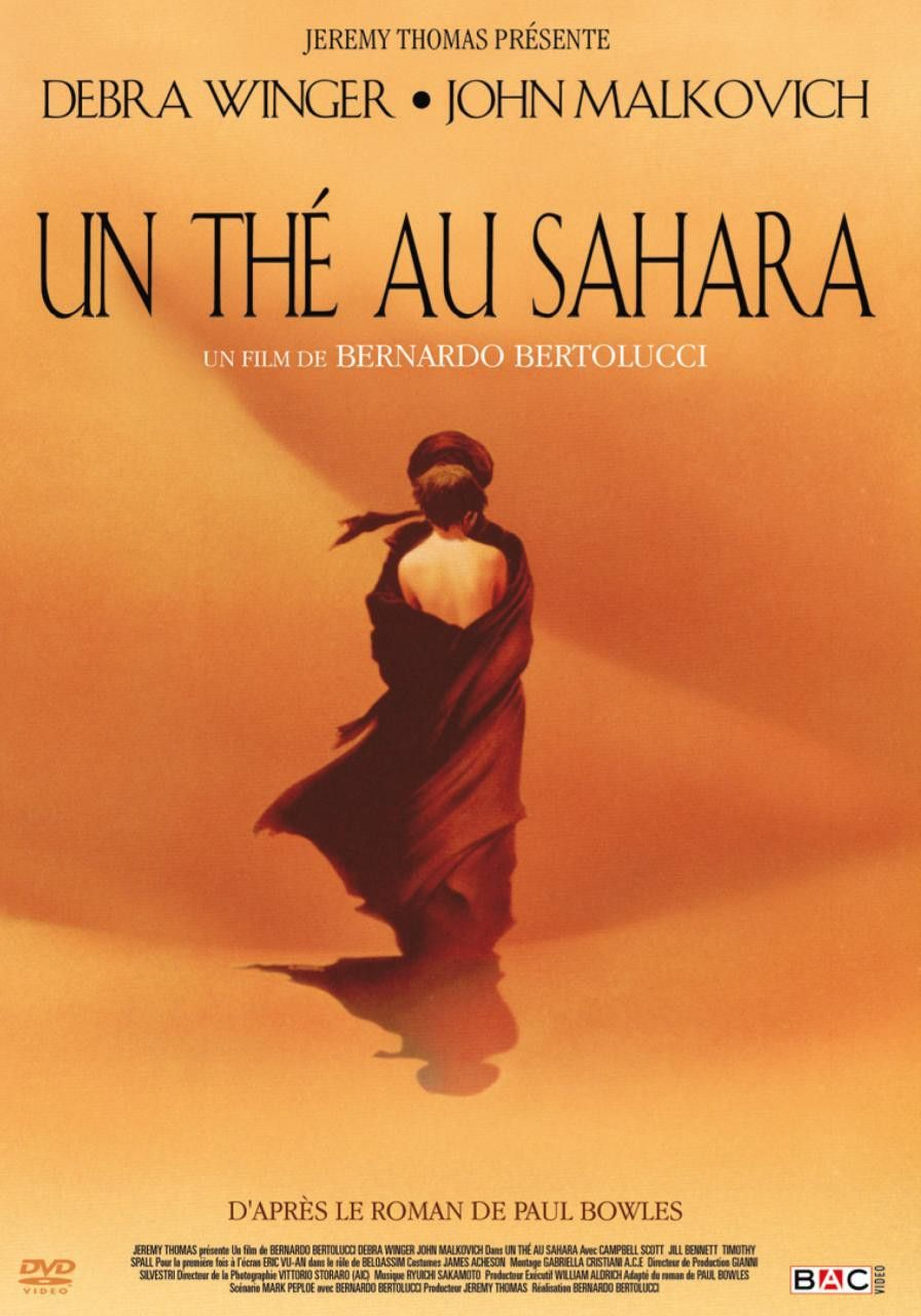 Bernardo Bertolucci - Un thé au Sahara